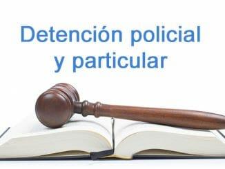 detencion policial y particular